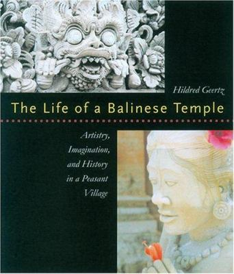 Geertz: Life of a Balinese Templecl 9780824825331
