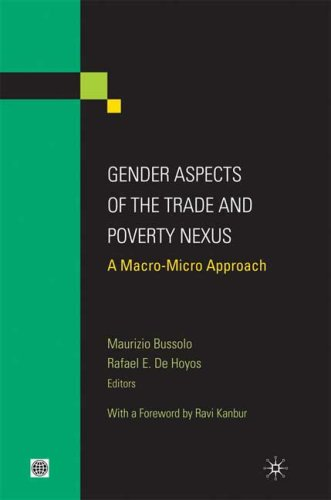 Gender Aspects of the Trade and Poverty Nexus: A Macro-Micro Approach 9780821377628