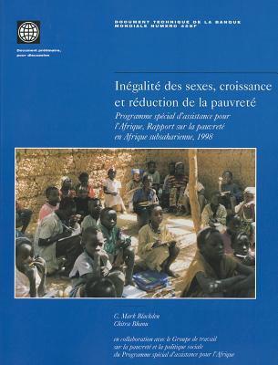 Inegalite Des Sexes, Croissance Et Reduction de la Pauvrete: Programme Special D'Assistance Pour L'Afrique, Rapport Sur la Pauvrete En Afrique Subsaha 9780821345290