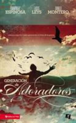 Generacion de Adoradores 9780829747492