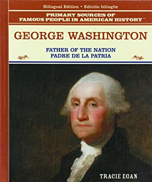 George Washington: Padre de la Patria 9780823941599