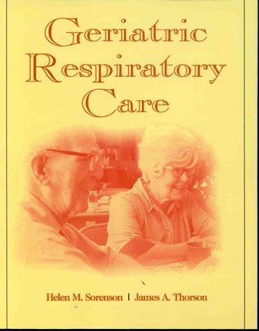 Geriatric Respiratory Care 9780827370548