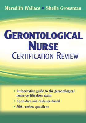 Gerontological Nurse Certification Review 9780826101143