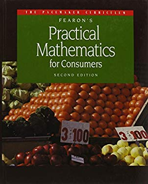 Gf Pacemaker Practical Math for Consumers Second Edition Se 1994c 9780822469001