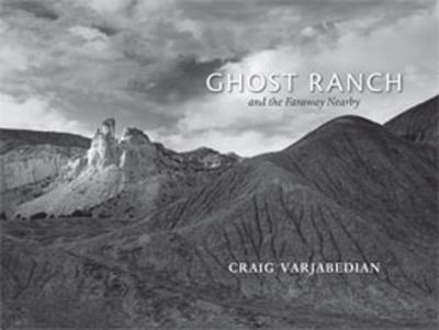 Ghost Ranch and the Faraway Nearby 9780826336217