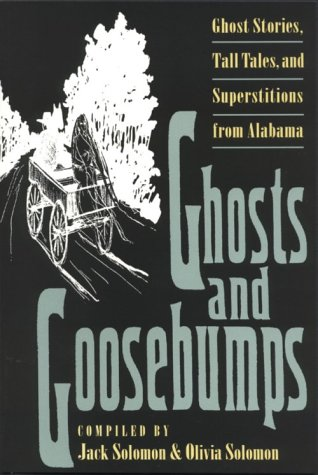 Ghosts and Goosebumps: Ghost Stories, Tall Tales, and Superstitions 9780820316345