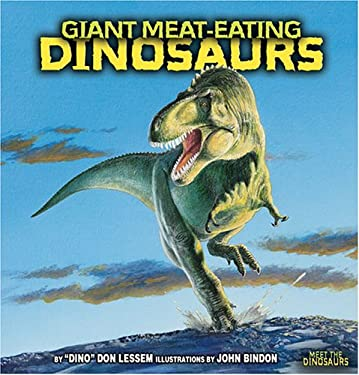 Giant Meat-Eating Dinosaurs 9780822525721