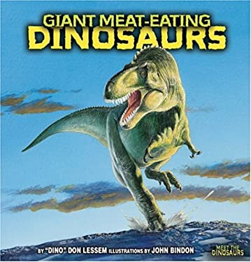 Giant Meat-Eating Dinosaurs 9780822539254