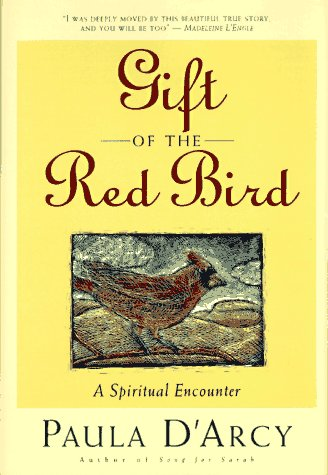 Gift of the Red Bird: A Spiritual Encounter 9780824515904