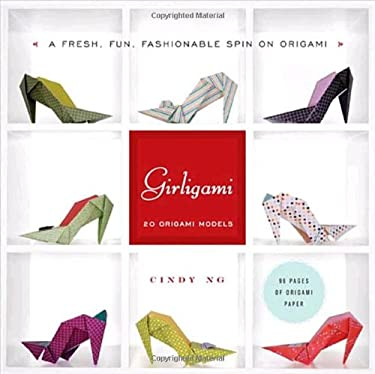 Girligami: A Fresh, Fun, Fashionable Spin on Origami 9780823092383
