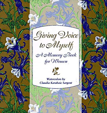 Giving Voice to Myself: A Memory Book for Women 9780821222430
