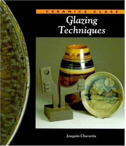 Glazing Techniques (Ceramics Class) 9780823005925