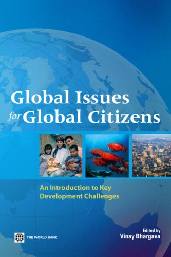 Global Issues for Global Citizens: An Introduction to Key Development Challenges 9780821367315