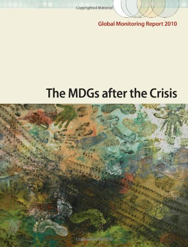 Global Monitoring Report 2010: The Mdgs After the Crisis 9780821383162