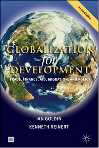 Globalization for Development: Trade, Finance, Aid, Migration, and Policy 9780821369296