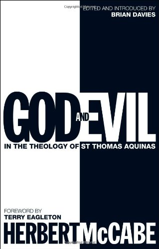 God and Evil in the Theology of St. Thomas Aquinas 9780826413048