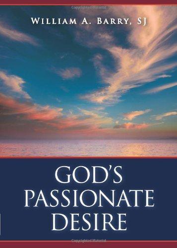 God's Passionate Desire 9780829427035