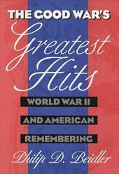 Good Wars Greatest Hits