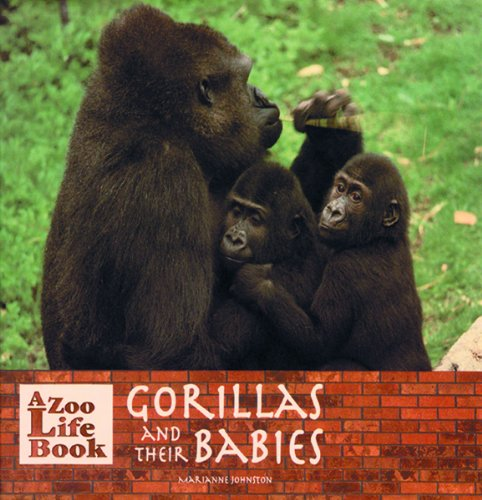 Gorillas and Their Babies 9780823953134