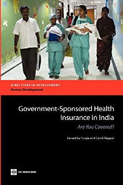 Government-Sponsored Health Insurance in India: Are You Covered? 9780821396186