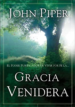 Gracia Venidera 9780829746860