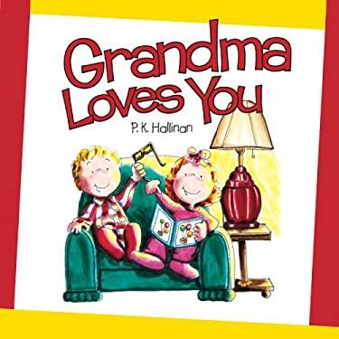 Grandma Loves You 9780824967284