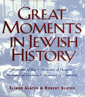 Great Moments in Jewish History 9780824604080