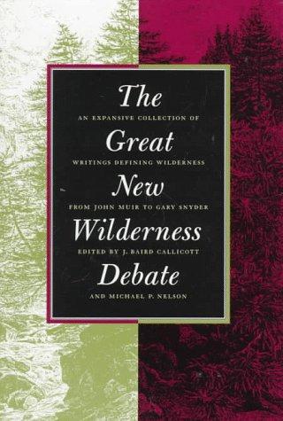 Great New Wilderness Debate 9780820319841