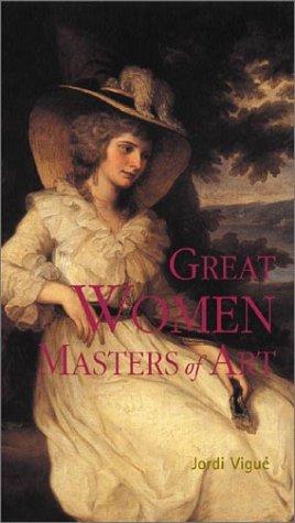 Great Women Masters of Art - Vigue, Jordi
