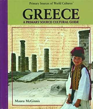 Greece: A Primary Source Cultural Guide 9780823939992