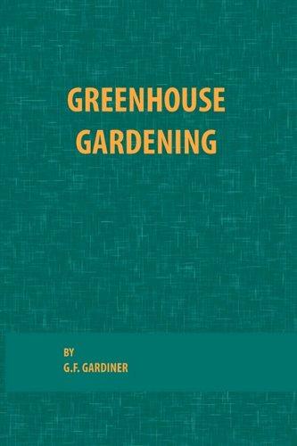 Greenhouse Gardening 9780820600529
