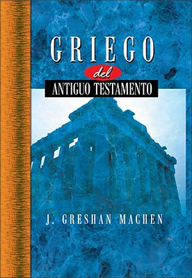 Griego del Nuevo Testamento = New Testament Greek for Beginners 9780829716825