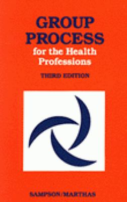 Group Process for the Health Professions 9780827343528