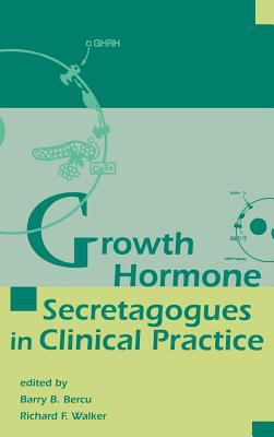 Growth Hormone Secretagogues in Clinical Practice 9780824798321