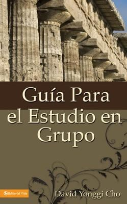 Guia Para el Estudio en Grupo = The Home Cell Group Study Guide 9780829718720