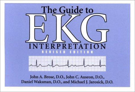 Guide to EKG Interpretation