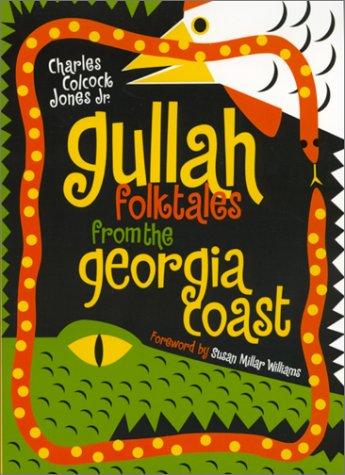 Gullah Folktales from the Georgia Coast 9780820322162