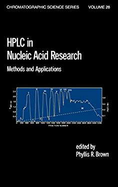 HPLC in Nucleic Acid Research: Methods and Applications 9780824772369