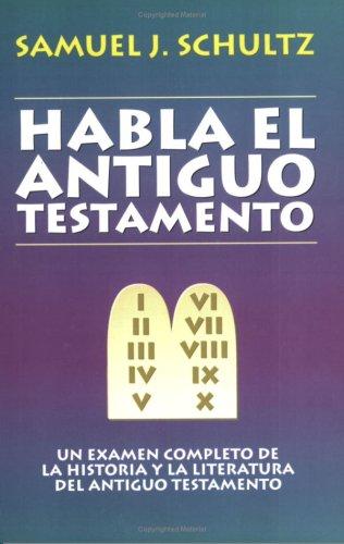 Habla El Antiguo Testamento 9780825416576