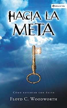 Hacia la Meta 9780829731507