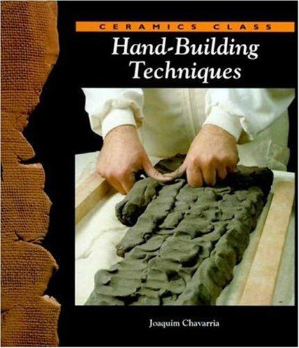 Hand Building Techniques (Ceramics Class) 9780823005918