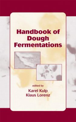 Handbook of Dough Fermentations 9780824742645