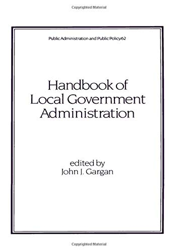 Handbook of Local Government Administration 9780824797829