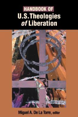 Handbook of U.S. Theologies of Liberation 9780827214484