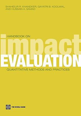 Handbook on Impact Evaluation: Quantitative Methods and Practices 9780821380284
