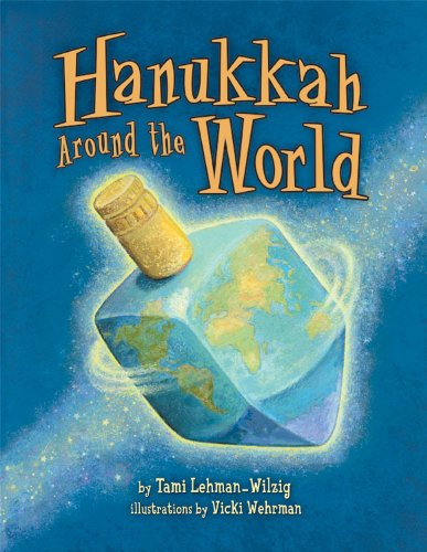 Hanukkah Around the World 9780822587620