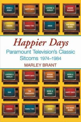 Happier Days: Paramount Television's Classic Sitcoms 1974-1984