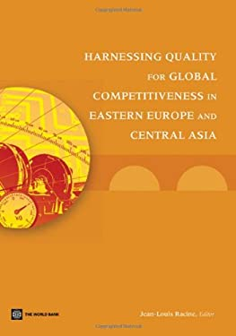 Harnessing Quality for Global Competitiveness in Eastern Europe and Central Asia 9780821385098