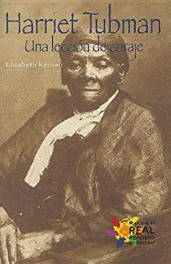 Harriet Tubman: Una Leccion de Coraje = Harriet Tubman 9780823983193