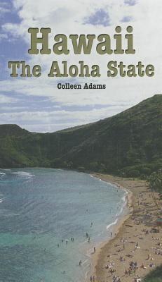 Hawaii: The Aloha State 9780823937134